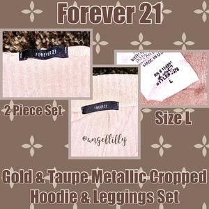 Forever 21 Pants - 👼Forever 21 Gold&Taupe Cropped Hoodie & Leggings